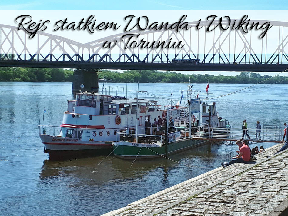 Rejs-statkiem-Wanda-i-Wiking-w-Toruniu