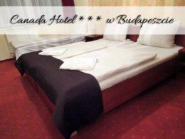 Canada Hotel *** w Budapeszcie. Ekskluzywne miejsce do spania