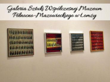Galeria Sztuki Współczesnej Muzeum Północno-Mazowieckiego w Łomży. Atrakcja, która z miejsca nas urzekła