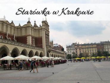 Starówka w Krakowie. Przepiękne centrum miasta