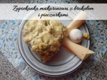 Zapiekanka makaronowa z brokułem i pieczarkami. Jest pyszna