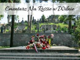 Cmentarz Na Rossie w Wilnie. Przepiękne pomniki