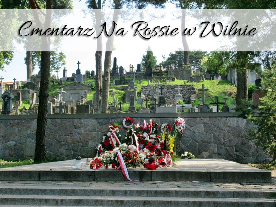 Cmentarz-Na-Rossie-w-Wilnie