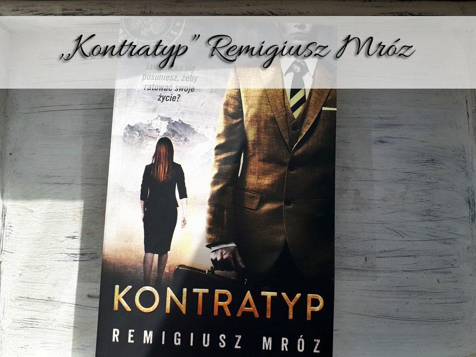 Kontratyp-Remigiusz-mroz