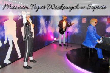 Muzeum Figur Woskowych w Sopocie. Atrakcja otwarta w 2018 roku