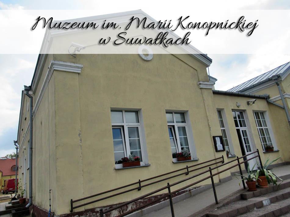 Muzeum-Marii-Konopnickiej-w-Suwalkach