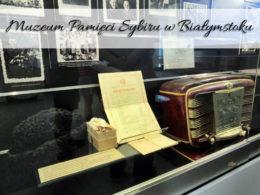 Muzeum Pamięci Sybiru w Białymstoku. Nowa siedziba to będzie petarda!