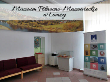 Muzeum Północno-Mazowieckie w Łomży. Kup bilet na wystawy stałe i czasowe