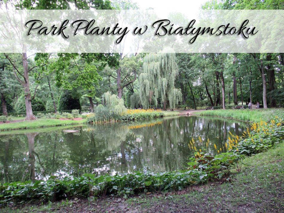 Park-Planty-w-Bialymstoku