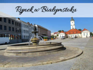 Rynek w Białymstoku. Przepiękne centrum miasta