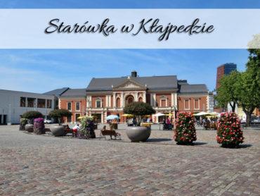 Starówka w Kłajpedzie. Bardzo ładne centrum miasta