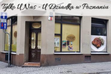 Tylko U Nas – U Dziadka w Poznaniu. Tak dużych kotletów jeszcze nie widziałyśmy