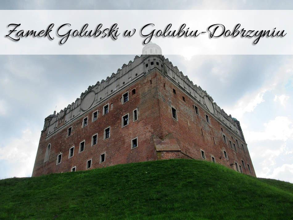 Zamek-Golubski-w-Golubiu-Dobrzyniu