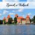 Zamek w Trokach. Mały Malbork na Litwie