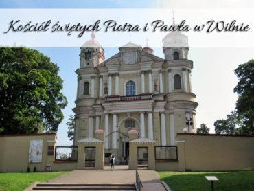 Kościół świętych Piotra i Pawła w Wilnie. Przepiękne kościelne wnętrze