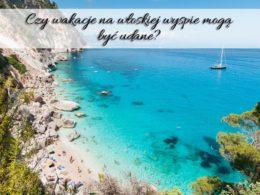 Czy wakacje na włoskiej wyspie mogą być udane?
