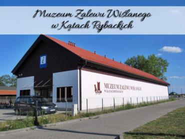 Muzeum Zalewu Wiślanego w Kątach Rybackich. Darmowy wstęp w środy