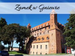 Zamek w Gniewie. Jedna z atrakcji zlotu ZHP