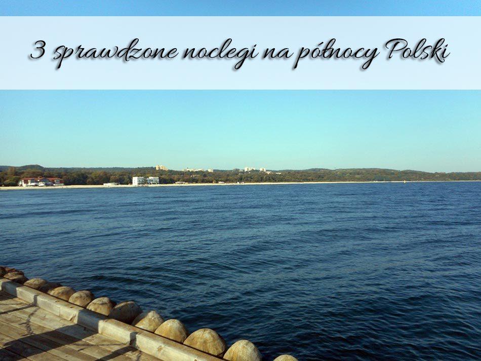 3-sprawdzone-noclegi-na-polnocy-Polski