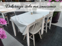 Dekoracja stołu ma znaczenie. Przy pięknym obrusie lepiej się je