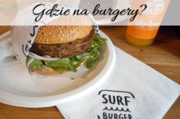 Gdzie na burgery? Tylko do Gdańska do SurfBurger!