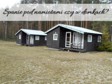 Spanie pod namiotami czy w domkach? Co wybierze harcerz?