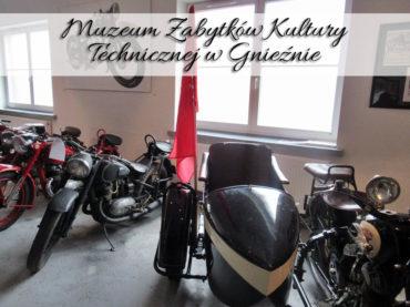 Muzeum Zabytków Kultury Technicznej w Gnieźnie. Miejsce prowadzone z pasją, którą widać. Potwierdzają to dziesiątki osób