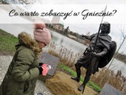 Co warto zobaczyć w Gnieźnie? Aplikacja Królika Goń!