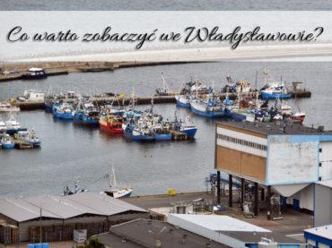 Co warto zobaczyć we Władysławowie? Mnóstwo atrakcji w jednym mieście