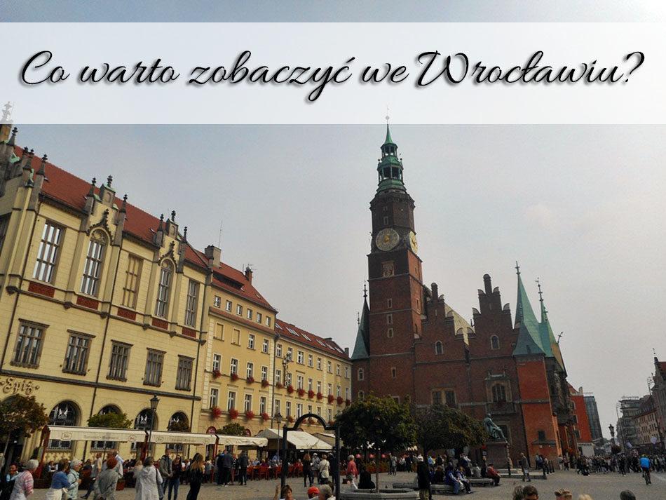 Co-warto-zobaczyc-we-Wroclawiu