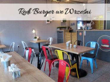 Redi Burger we Wrześni. Zachwycające smakiem burgery w tym mieście