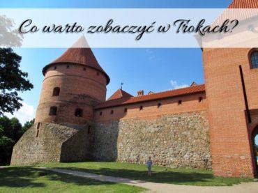 Co warto zobaczyć w Trokach? Litewski zamek miniaturą polskiego Malborka