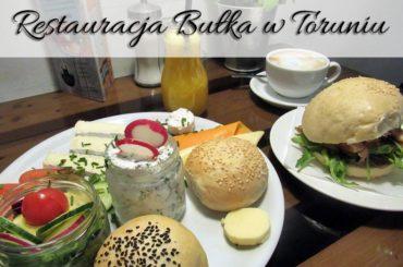 Restauracja Bułka w Toruniu. Właśnie tu zjesz przepyszne śniadanie już z samego rana