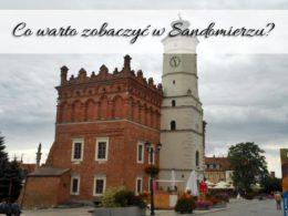 """Co warto zobaczyć w Sandomierzu? Miasto dzięki ,,Ojcu Mateuszowi"""" słynie"""
