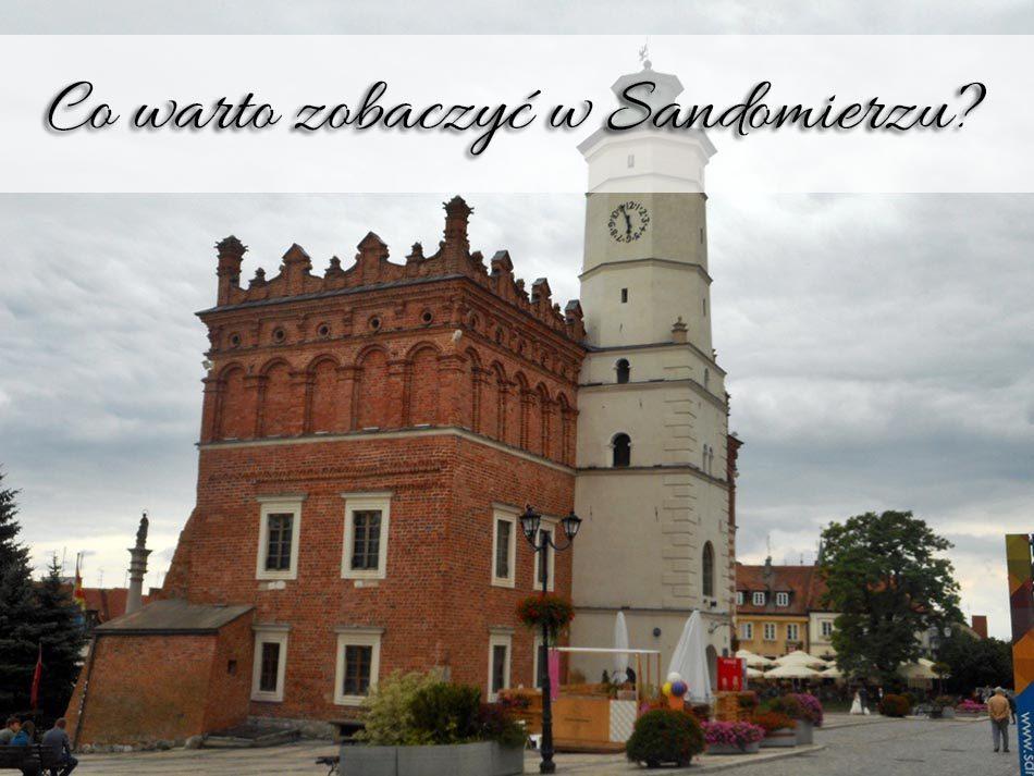 Co-warto-zobaczyc-w-Sandomierzu