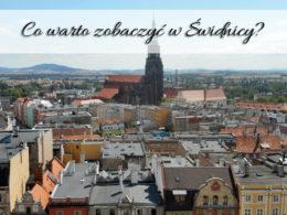 Co warto zobaczyć w Świdnicy? Atrakcje niedaleko stolicy Dolnego Śląska