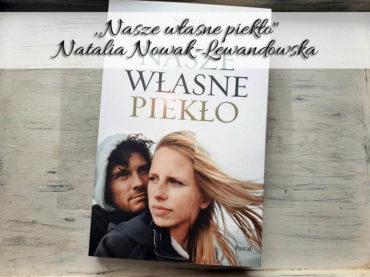 """,,Nasze własne piekło"""" Natalia Nowak-Lewandowska. Skrzypaczka i taksówkarz. Czy przyszłość jest im pisana?"""