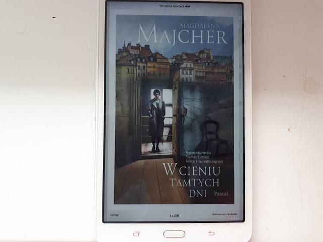 """,,W cieniu tamtych dni"""" Magdalena Majcher"""