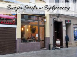 Burger Strefa w Bydgoszczy. Lokal na bydgoskim rynku