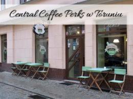 """Central Coffee Perks w Toruniu. Restauracja dla fanów ,,Przyjaciół"""""""