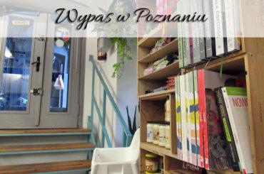 Wypas w Poznaniu. Wegańska restauracja całkiem blisko centrum miasta