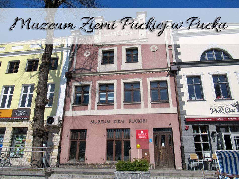 muzeum-ziemi-puckiej-w-pucku
