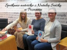 Spotkanie autorskie z Natalią Sońską w Poznaniu. Przyjaźń damsko-męska nie istnieje