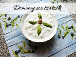 Domowy sos tzatziki. Idealny min. do potraw z grilla