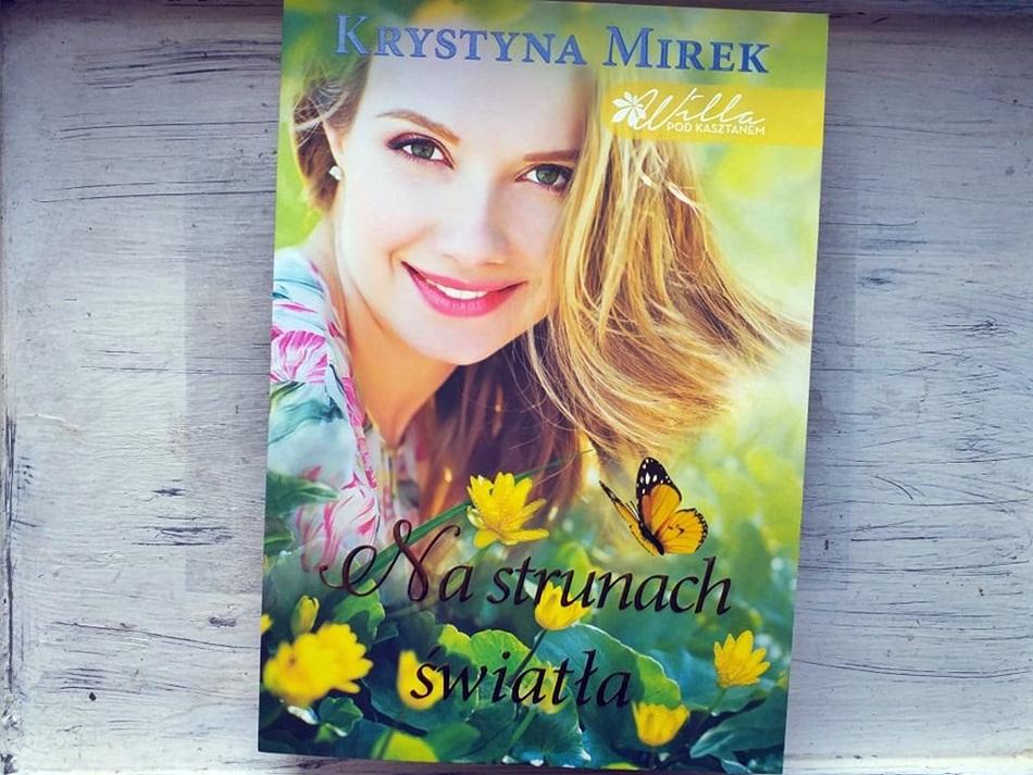 """,,Na strunach światła"""" Krystyna Mirek"""