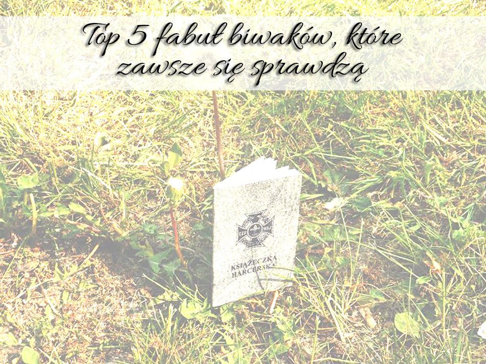 top-5-fabul-biwakow-ktore-zawsze-sie-sprawdza