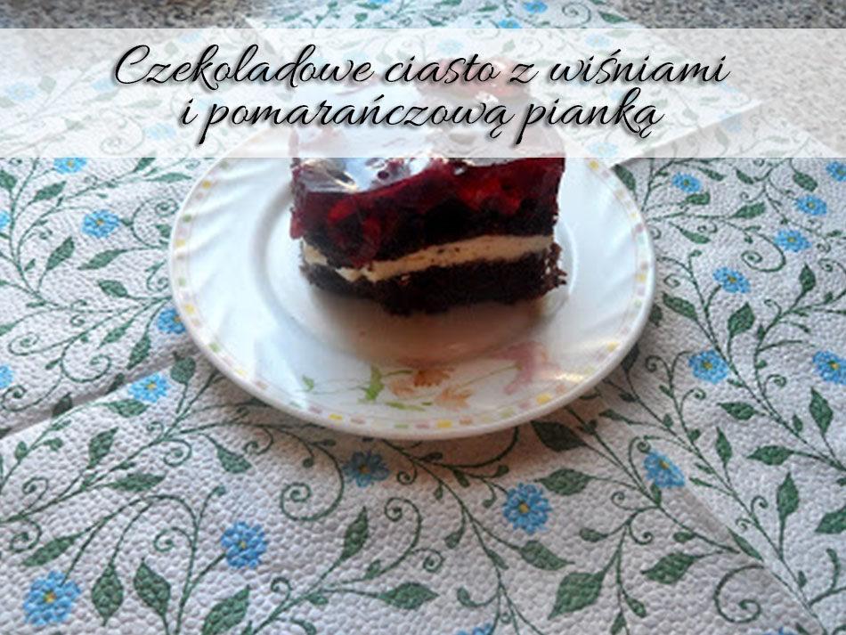 czekoladowe-ciasto-z-wisniami-i-pomaranczowa-pianka