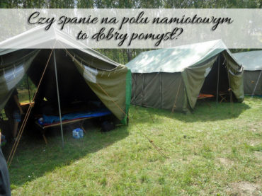 Czy spanie na polu namiotowym to dobry pomysł? Dla wielbicieli, jak najbardziej.