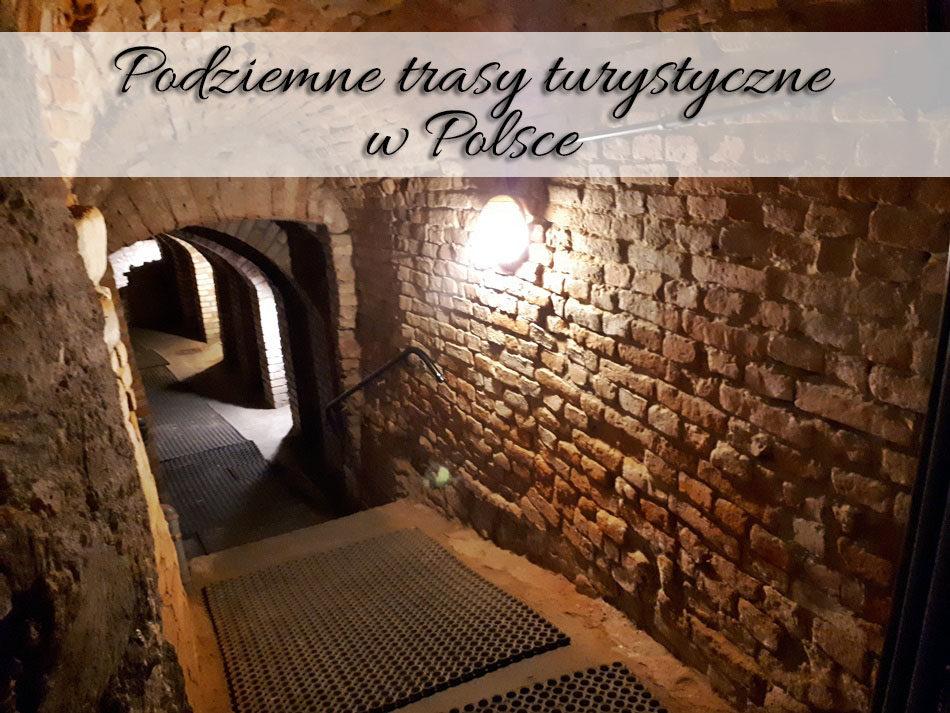 podziemne-trasy-turystyczne-w-polsce