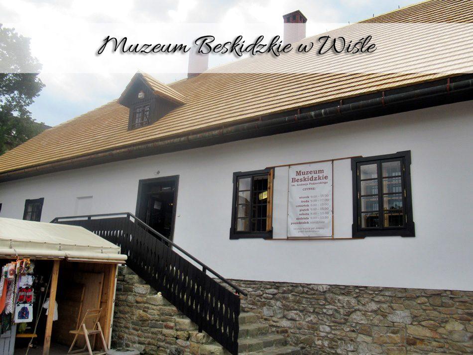 Muzeum-Beskidzkie-w-Wiśle